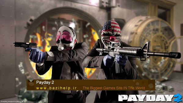 Payday 2 Online Game_bazihelp.ir
